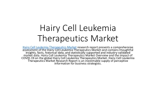 Hairy Cell Leukemia Therapeutics Market