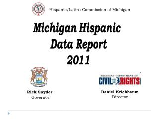 Michigan Hispanic  Data Report 2011