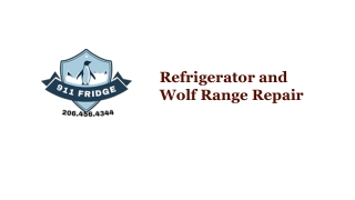 The Best Refrigerator and Wolf Range Repair