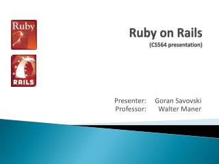 Ruby on Rails (CS564 presentation)