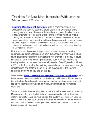 Trainings Are Now More Interesting With Learning Management Systems