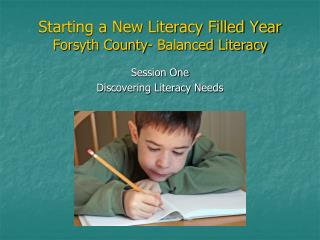 Starting a New Literacy Filled Year Forsyth County- Balanced Literacy