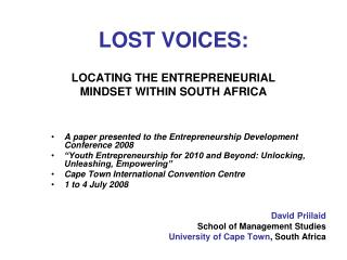 LOST VOICES: LOCATING THE ENTREPRENEURIAL MINDSET WITHIN SOUTH AFRICA