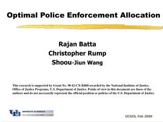Optimal Police Enforcement Allocation