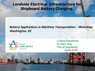 Landside Electrical Infrastructure for Shipboard Battery Charging.