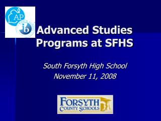 Advanced Studies Programs at SFHS