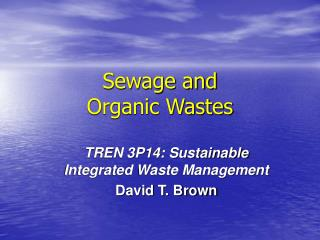Sewage and  Organic Wastes
