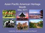Asian Pacific American Heritage Month May 2011