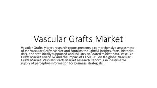 Vascular Grafts Market