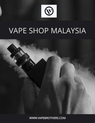 Vape Shop Malaysia