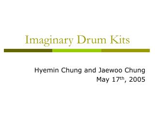 Imaginary Drum Kits