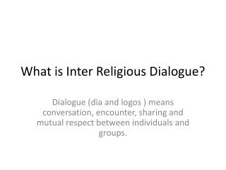 What is Inter Religious Dialogue
