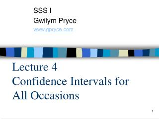 Lecture 4 Confidence Intervals for All Occasions