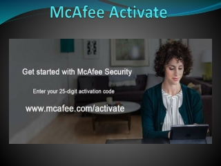 mcafee.com/activate - Download and Install - McAfee Activate