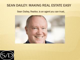 Sean Dailey: Making Real Estate Easy