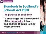 Standards in Scotland s Schools Act 2000