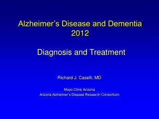 Alzheimer s Disease and Dementia 2012    Diagnosis and Treatment