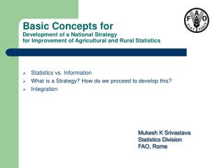 Basic Concepts for  Development of a National Strategy  for Improvement of Agricultural and Rural Statistics
