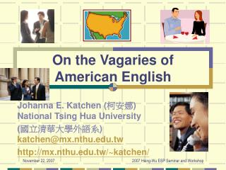 On the Vagaries of  American English