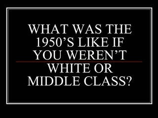 WHAT WAS THE 1950 S LIKE IF YOU WEREN T WHITE OR MIDDLE CLASS