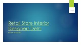Retail Store Interior Designers Delhi
