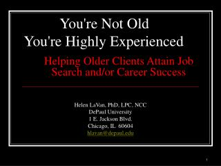 Helping Older Clients Attain Job Search and/or Career Success