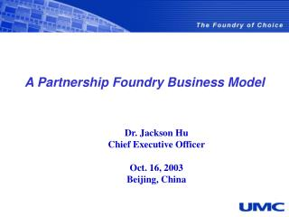 A Partnership Foundry Business Model
