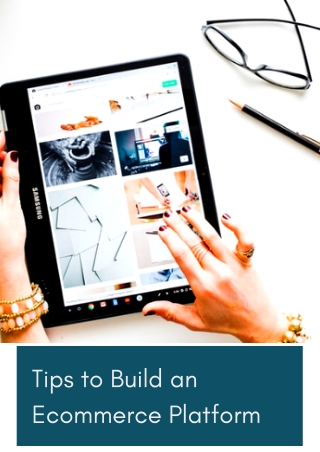 Tips to build an eCommerce Platform