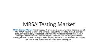 MRSA Testing Market Size