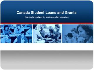 Canada Student Loans and Grants  How to plan and pay for post-secondary education