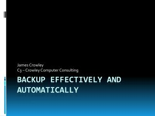 Backup Effectively and Automatically