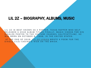 Lil 2z – Biography, Albums, Music