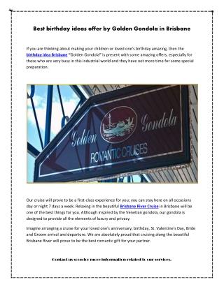 Best birthday ideas offer by Golden Gondola in Brisbane