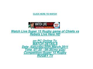 HD TV!!Live Super 15 Rugby game of Chiefs vs Rebels Live!!!!