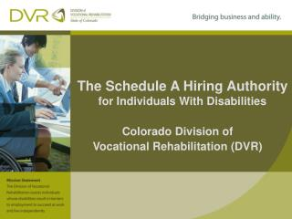 The Schedule A Hiring Authority for Individuals With Disabilities