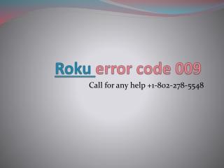 How to fix Roku error code 009?