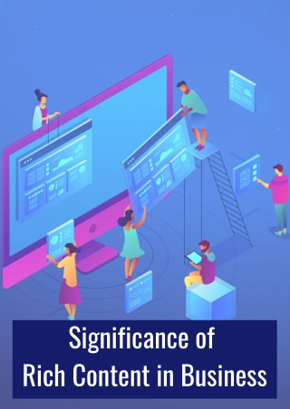 Significance of Rich Content in Business