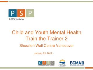 Child and Youth Mental Health Train the Trainer 2