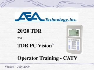 20/20 TDR With TDR PC Vision Operator Training - CATV
