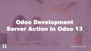 Odoo Development Server Actions in Odoo 13