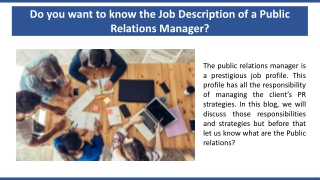 Do you want to know the Job Description of a Public Relations Manager