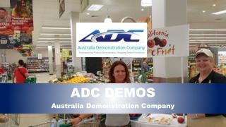 Australian Demonstration Company-Promotional Tactics