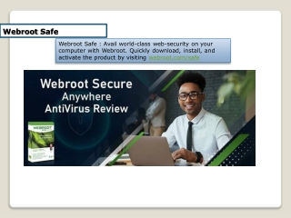 Download, Install, Activate with key code - webroot.com/safe