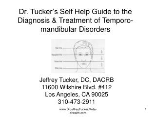 Dr. Tucker's Self Help Guide to the Diagnosis & Treatment of Temporo-mandibular Disorders