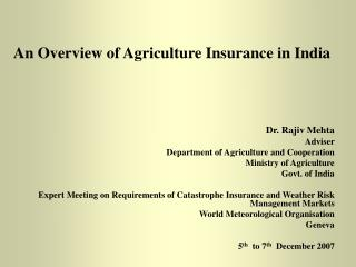 An Overview of Agriculture Insurance in India