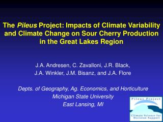 The  Pileus  Project: Impacts of Climate Variability and Climate Change on Sour Cherry Production  in the Great Lakes Re