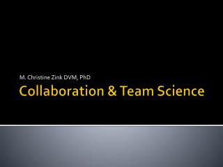 Collaboration  Team Science