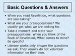 Basic Questions  Answers
