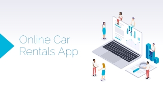 Get an astonishing Online Car Rental App with Enhanced strategies