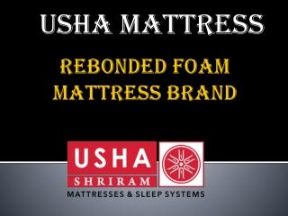 Usha Shriram Rebonded Foam Mattress Brand